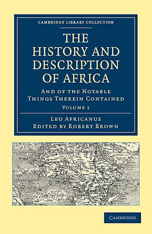 The History and Description of Africa af Robert Brown, Leo Africanus, John Pory