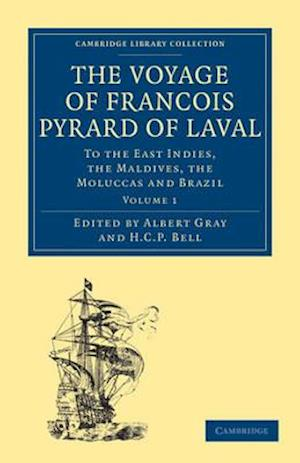 The Voyage of Francois Pyrard of Laval to the East Indies, the Maldives, the Moluccas and Brazil 3 Volume Paperback Set af Francois Pyrard, Pyrard Francois, Fran Ois Pyrard