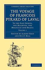 The Voyage of Francois Pyrard of Laval to the East Indies, the Maldives, the Moluccas and Brazil 3-Volume Set af Francois Pyrard, Pyrard Francois, Fran Ois Pyrard