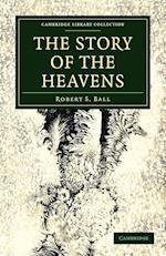 The Story of the Heavens af Robert Stawell Ball