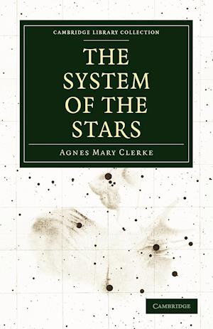 The System of the Stars af Agnes Mary Clerke