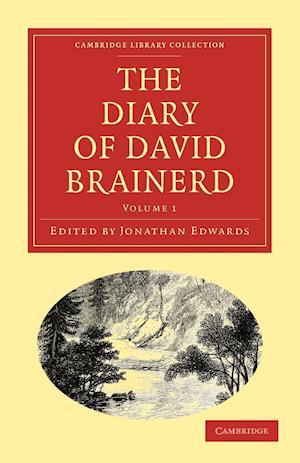 The Diary of David Brainerd af Jonathan Edwards, David Brainerd