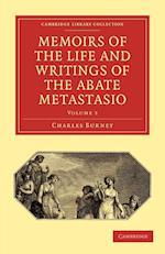 Memoirs of the Life and Writings of the Abate Metastasio af Charles Burney, Pietro Metastasio