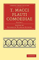 T. Macci Plauti Comoediae af Titus Maccius Plautus, Friedrich Wilhelm Ritschl