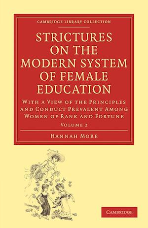 Strictures on the Modern System of Female Education af Hannah More