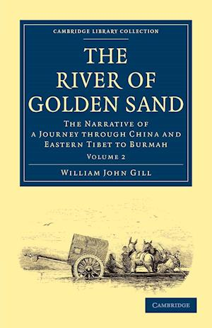 The River of Golden Sand af Henry Yule, William John Gill