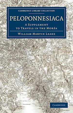 Peloponnesiaca af William Martin Leake