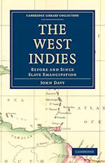 The West Indies, Before and Since Slave Emancipation af John Davy
