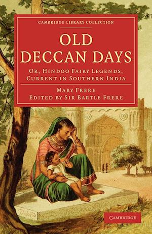 Old Deccan Days af Bartle Frere, Mary Frere