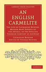 An English Carmelite af Thomas Hunter, Catharine Burton
