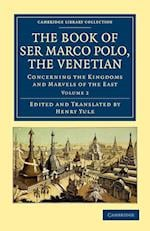 The Book of Ser Marco Polo, the Venetian af Henry Yule, Marco Polo
