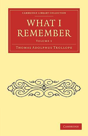 What I Remember af Thomas Adolphus Trollope