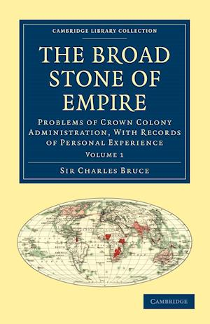The Broad Stone of Empire af Charles Bruce