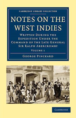 Notes on the West Indies af George Pinckard