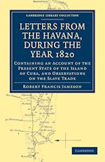 Letters from the Havana, During the Year 1820 af Robert Francis Jameson