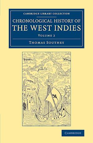 Chronological History of the West Indies af Thomas Southey