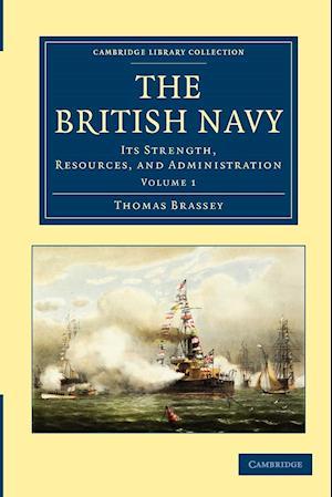 The British Navy af Thomas Brassey