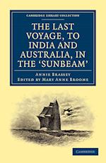 The Last Voyage, to India and Australia, in the Sunbeam af Annie Brassey, Mary Anne Broome