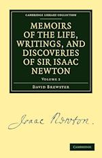 Memoirs of the Life, Writings, and Discoveries of Sir Isaac Newton af David Brewster