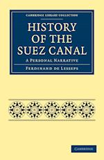 History of the Suez Canal af Henry Drummond Wolff, Ferdinand De Lesseps