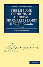 The Life and Opinions of General Sir Charles James Napier, G.C.B. af William Francis Patrick Napier