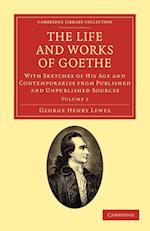 The Life and Works of Goethe af George Henry Lewes