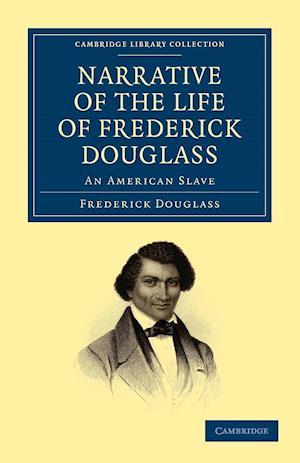 Narrative of the Life of Frederick Douglass af Frederick douglass