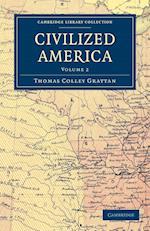 Civilized America af Thomas Colley Grattan