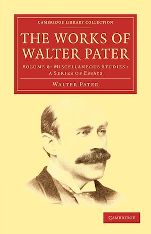 The Works of Walter Pater af Walter Pater