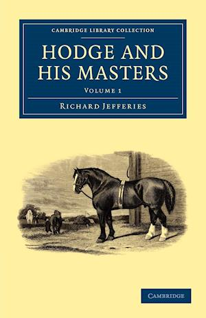 Hodge and His Masters af Richard Jefferies