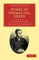 Works of Thomas Hill Green af Thomas Hill Green, R L Nettleship