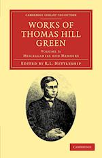 Works of Thomas Hill Green af R L Nettleship, Thomas Hill Green