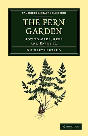 The Fern Garden af Shirley Hibberd