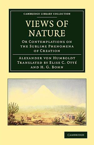 Views of Nature af Elise C Otte, Henry George Bohn, Alexander Von Humboldt