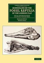 Monograph on the Fossil Reptilia of the London Clay af Richard Owen, Thomas Bell