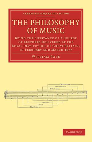 The Philosophy of Music af William Pole