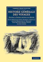 Histoire Generale Des Voyages Par Dumont D'Urville, D'Orbigny, Eyries Et A. Jacobs af Alcide Dessalines D Orbigny, Alfred Jacobs, Jean Baptiste Benoit Eyries