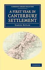 A First Year in Canterbury Settlement af Samuel Butler