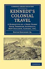 Kennedy's Colonial Travel (Cambridge Library Collection - History)