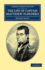 The Life of Captain Matthew Flinders, R.N. af Ernest Scott