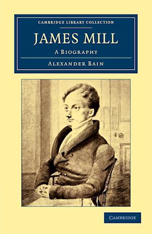 James Mill af Alexander Bain