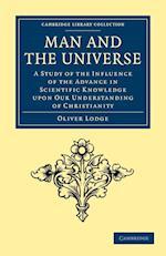 Man and the Universe af Oliver Lodge