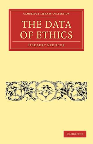 The Data of Ethics af Herbert Spencer