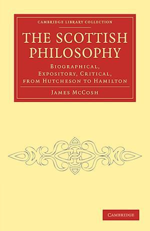 The Scottish Philosophy af James Mccosh