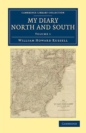 My Diary North and South af William Howard Russell