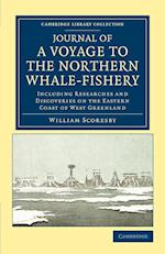 Journal of a Voyage to the Northern Whale-Fishery af William Scoresby
