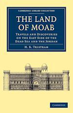 The Land of Moab af Henry Baker Tristram