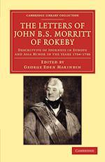 The Letters of John B. S. Morritt of Rokeby af George Eden Marindin