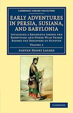 Early Adventures in Persia, Susiana, and Babylonia af Austen Henry Layard