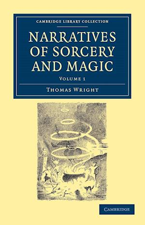 Narratives of Sorcery and Magic af Thomas Wright